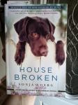 7- HOUSE BROKEN by Sonja Yoerg